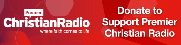 Donate to support Premier Christian Radio